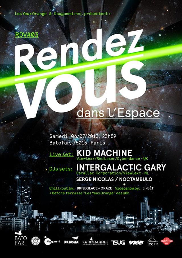 Rendez-Vous 03 w/ Kid Machine, Intergalactic Gary @ Batofar