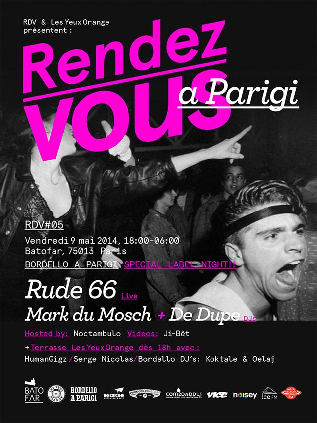 Rendez-Vous w/ Rude66, Mark du Mosch, De Dupe @Batofar