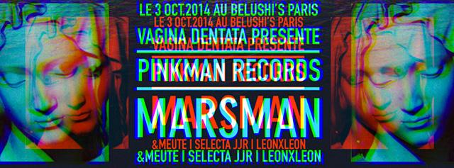 Vagina Dentata présentent Pinkman @ Belushi