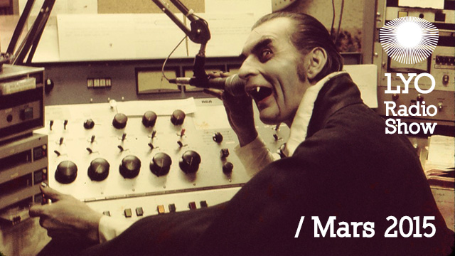LYO Radio Show Mars 2015