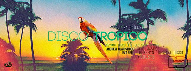 Deviant Disco présente DISCO TROPICO