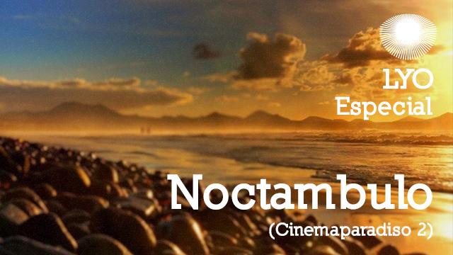 Noctambulo - Cinemaparadiso 2