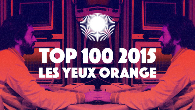 Top 100 2015 Les Yeux Orange
