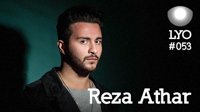 LYO#053 / Reza Athar