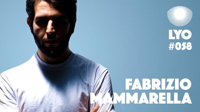 LYO#058 / Fabrizio Mammarella