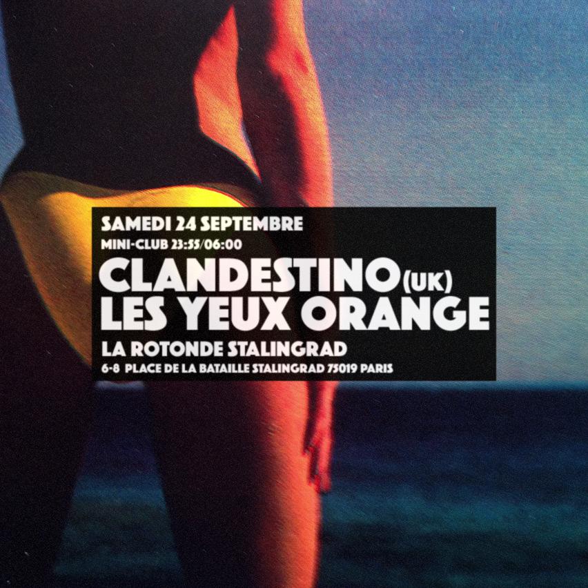 Clandestino VS Les Yeux Orange @ La Rotonde Stalingrad le 24 septembre à la Rotonde Stalingrad