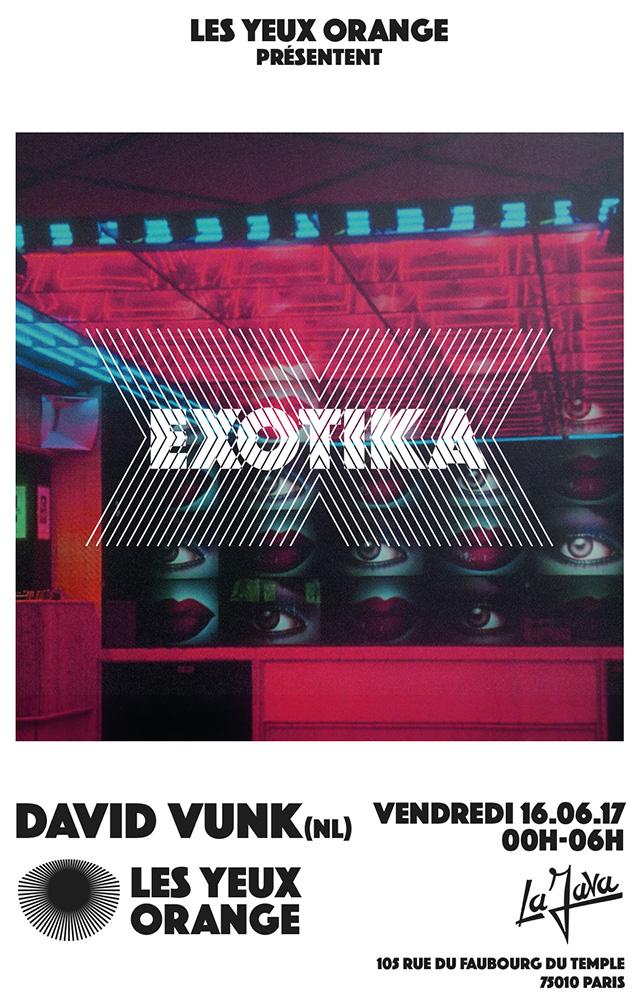 Exotika#2 : Les YeuxOrange x David Vunk  @La java