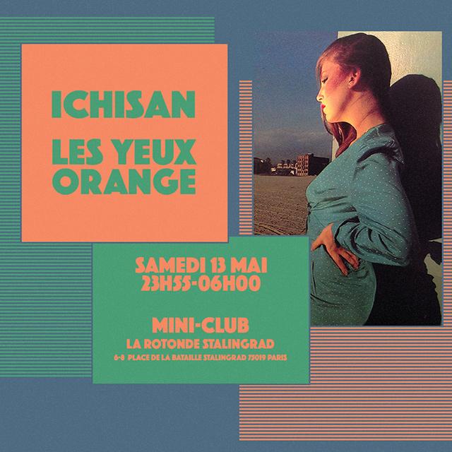 Les Yeux Orange Yugo Disco Party w/ Ichisan (Slovenia) @ Mini-Club