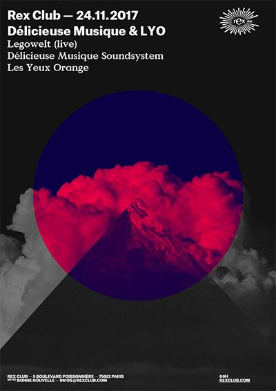 Delicieuse Musique & LYO: Legowelt Live, Les Yeux Orange @ Rex Club