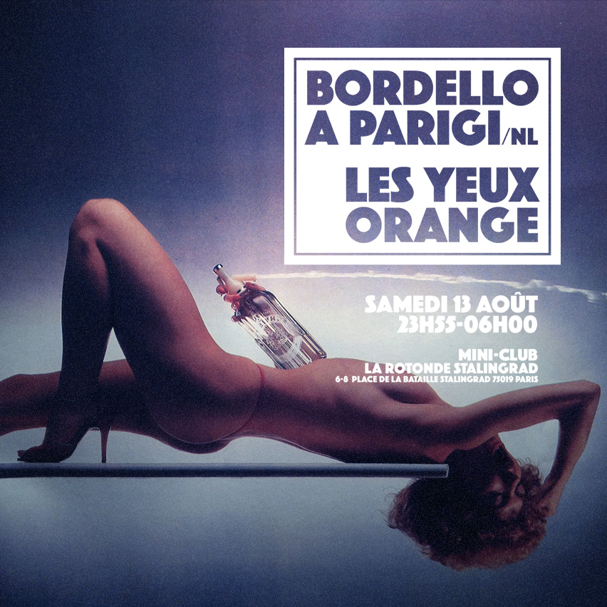 Bordello A Parigi vs Les Yeux Orange